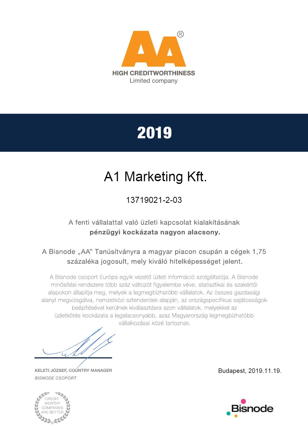 A Bisnode AA Tanúsítvány az A1 Marketing Kft. részére