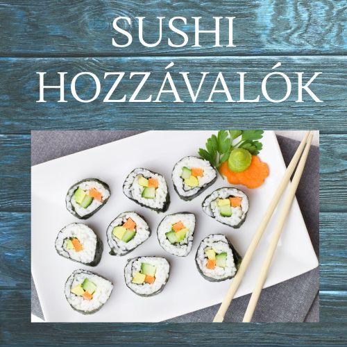 Sushi alapanyagok és hozzávalók